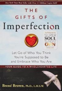 gifts of imperfection integrity book must read