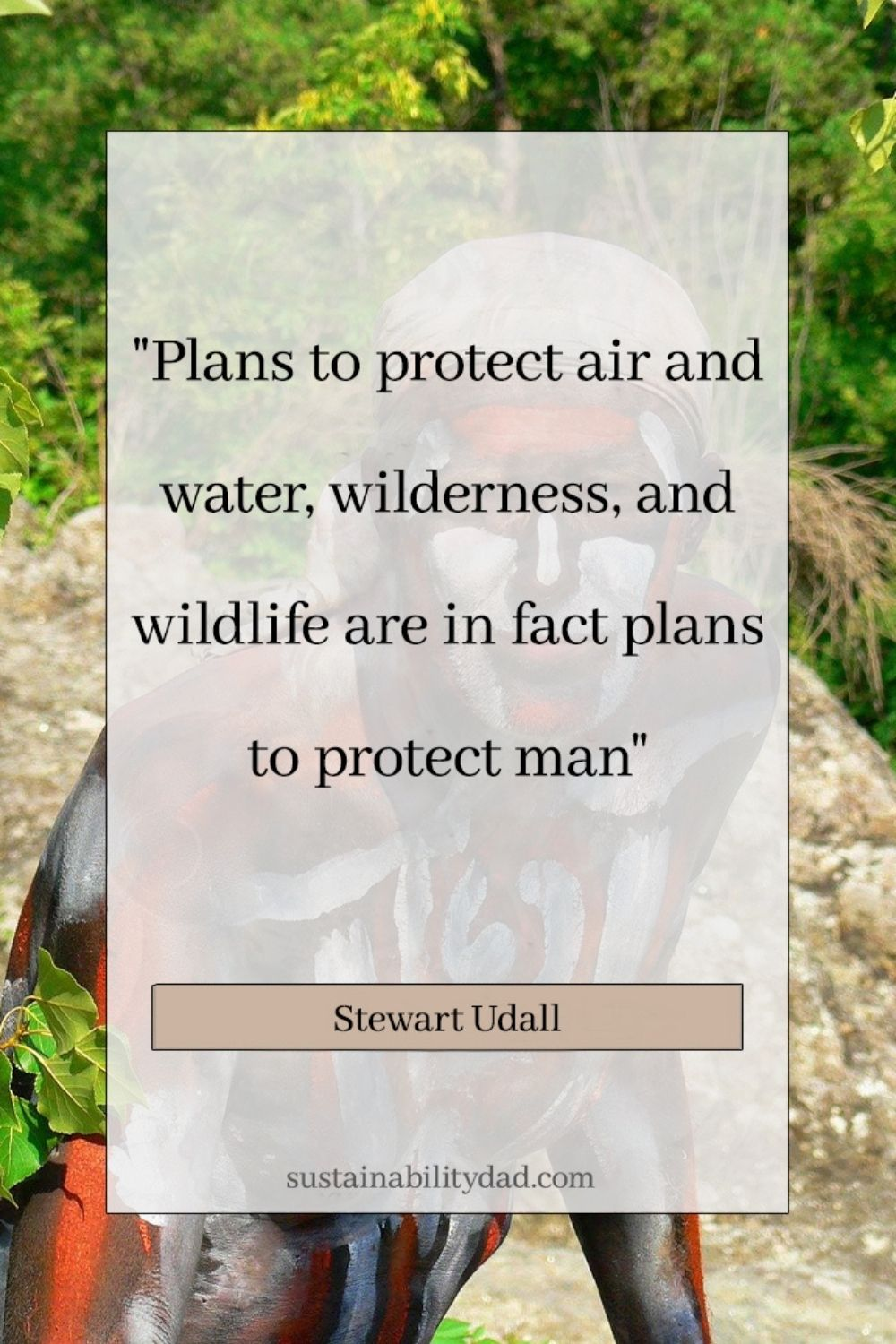sustainability quote protect man