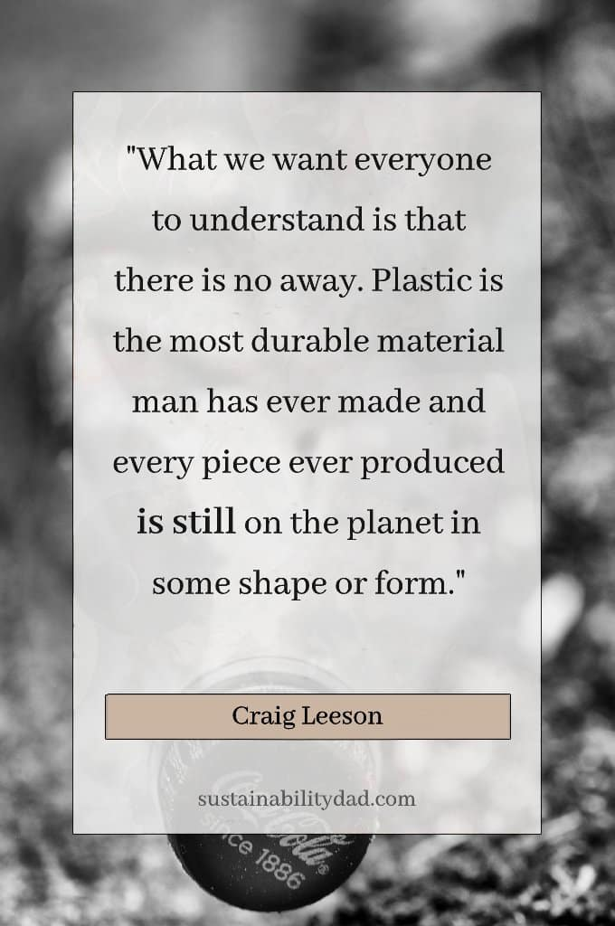 Away plastic waste Pollution quote