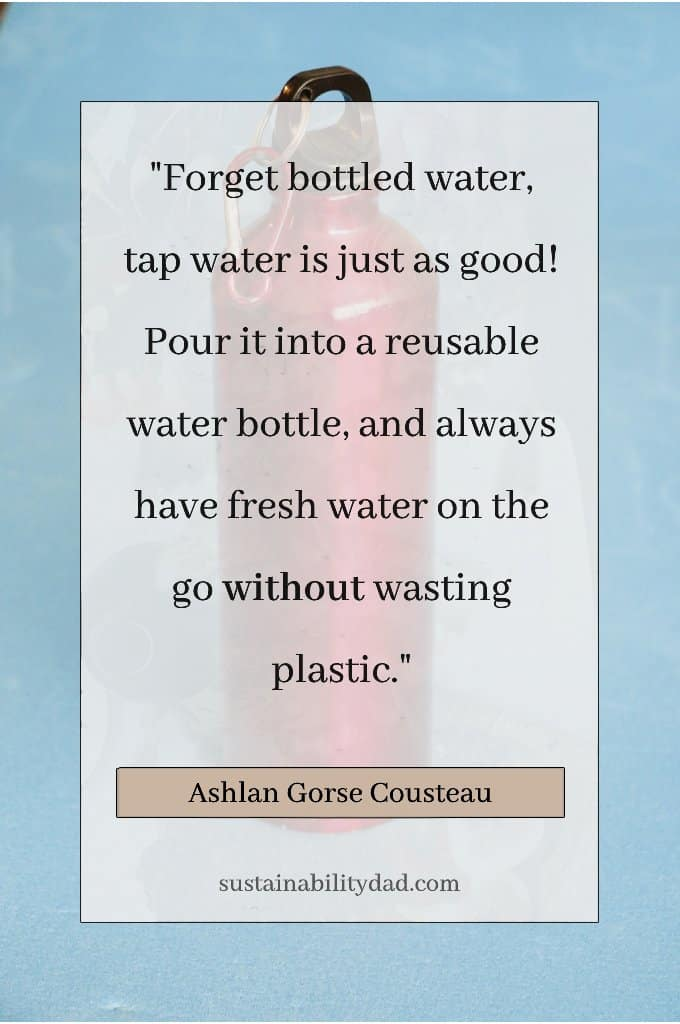 Bottled Water Plastic Free Waste Pollution Quotes