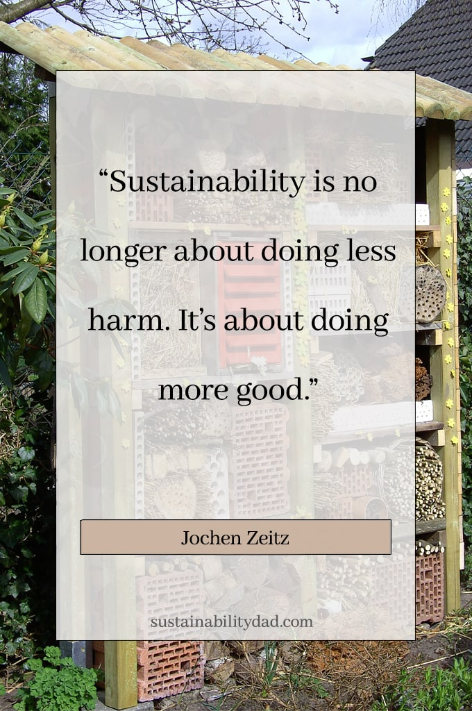 Doing less harm Sustainability quotes