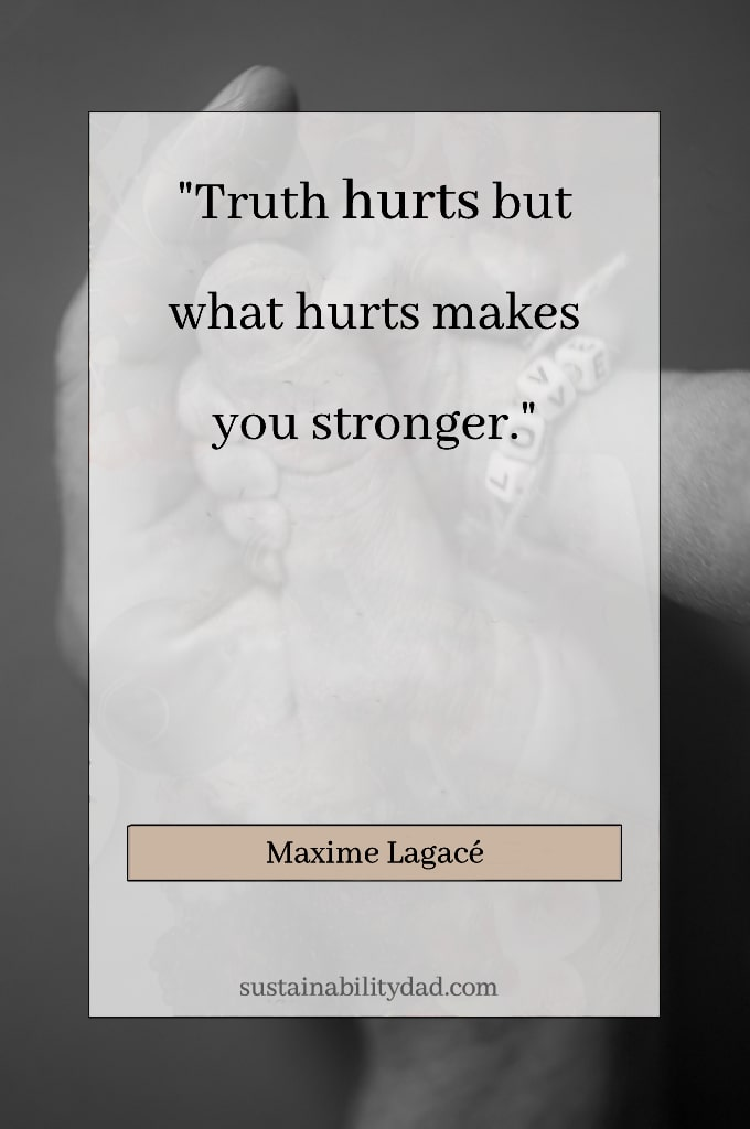 uplifting honest quotes Maxime lagace stronger