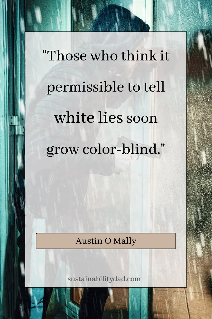 uplifting honest quotes Austin O Malley color-blind