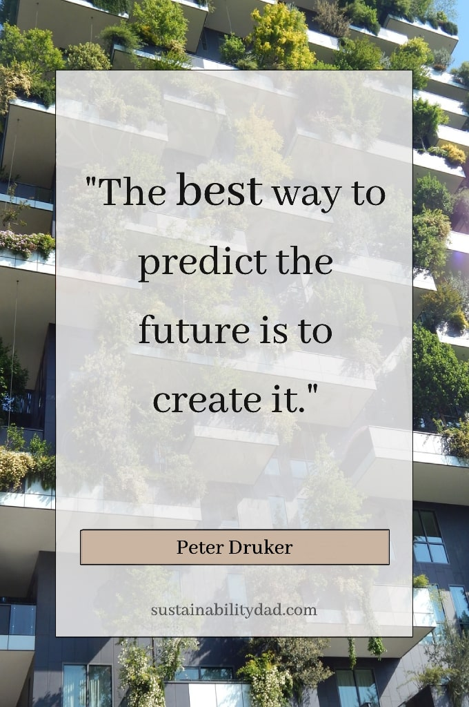 predict the future quote buildings covered in plant life