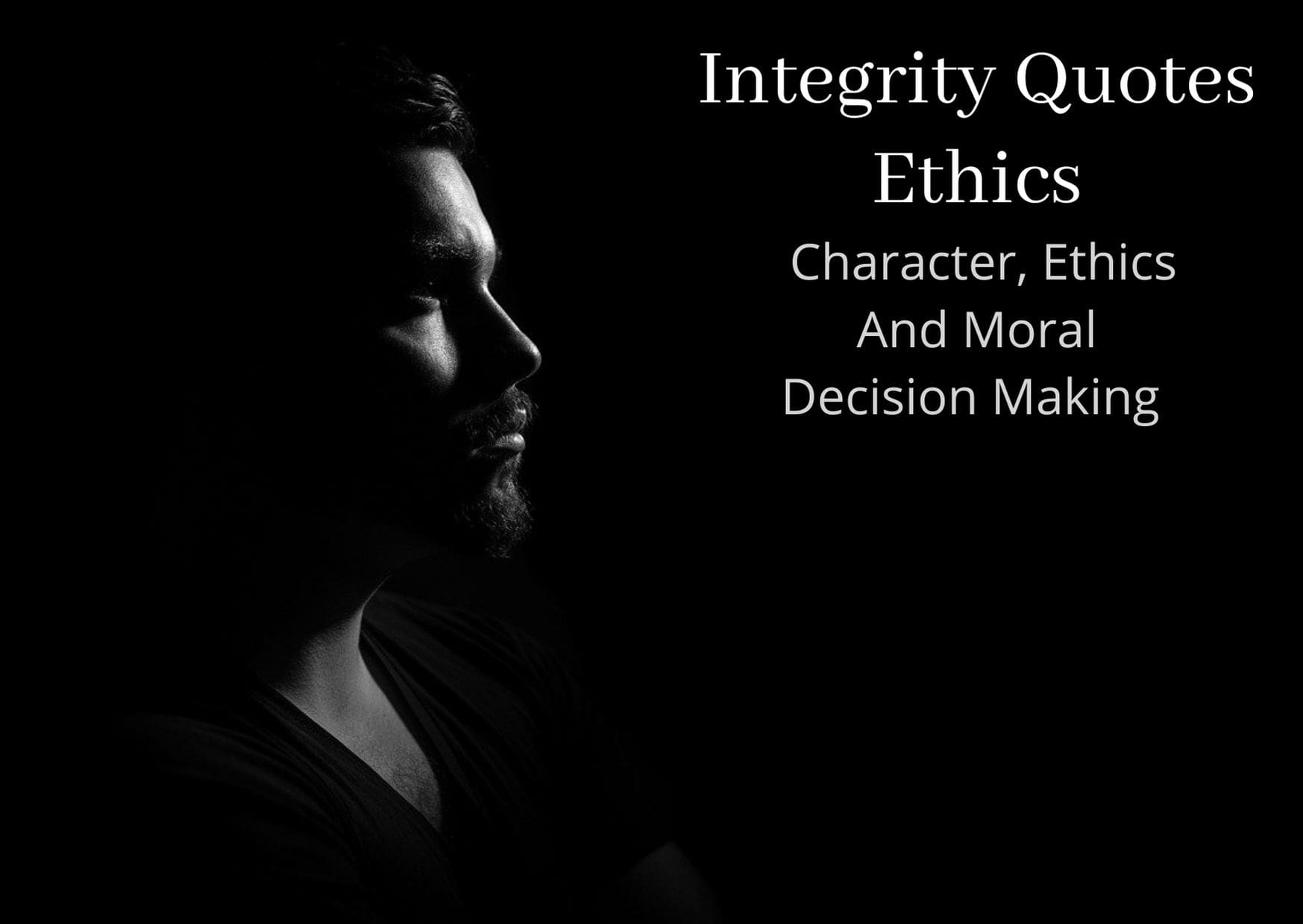 27 Character, Ethics And Moral Decision Making Quotes