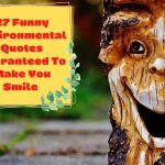 27 environmental quotes to make you smile-tree-smiling