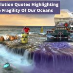 pollution quotes fragile ocean